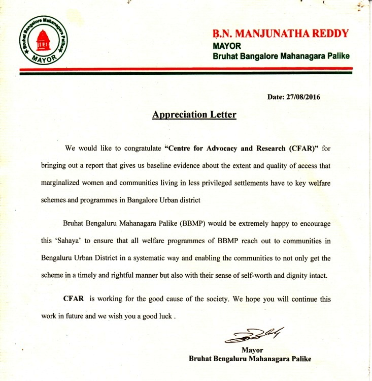 On 27 August 2016, CFAR received appreciation letter from B.N. Manjunatha Reddy, Mayor, Bruhat Bangalore Mahanagara Palike(BBMP) for undertaking the Baseline survey and initiating 'Sahaya' Single Window mechanism in Bangalore