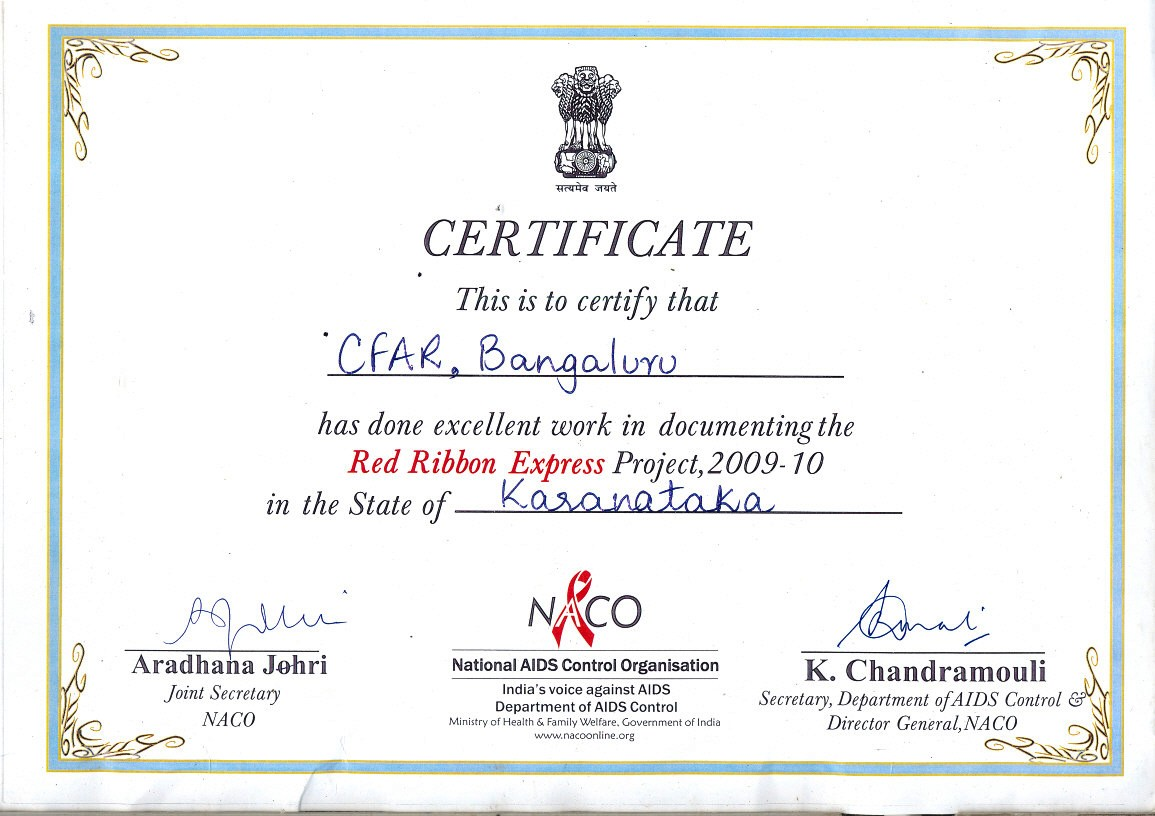 In 2009-10, CFAR  received Certificate from NACO for the excellent work done in documenting the RED RIBBON EXPRESS PROJECT 2009-10