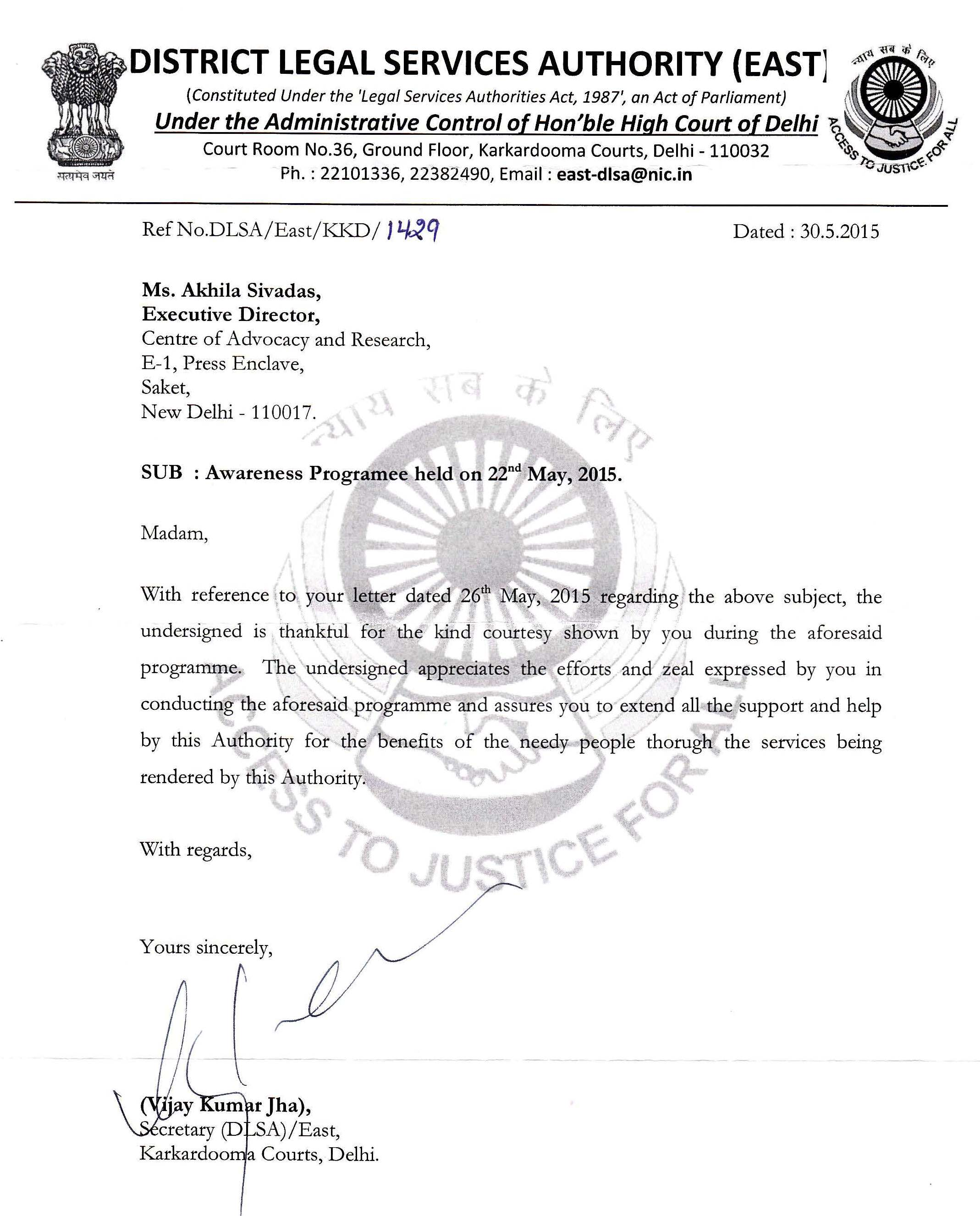 On May 30,2015, CFAR received Letter of Appreciation from District Legal Service Authority for conducting Legal Awareness Programme on 22nd May 2015