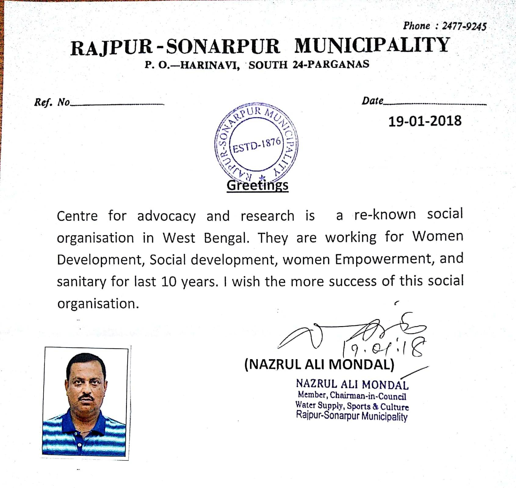 On January 19, 2018 CFAR received Letter of Appreciation from Rajpur-Sonarpur Municipal Corporation for work on Social Development, Women Empowerment and Sanitation in Kolkata